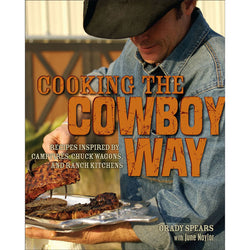 Cooking The Cowboy Way Cookbook