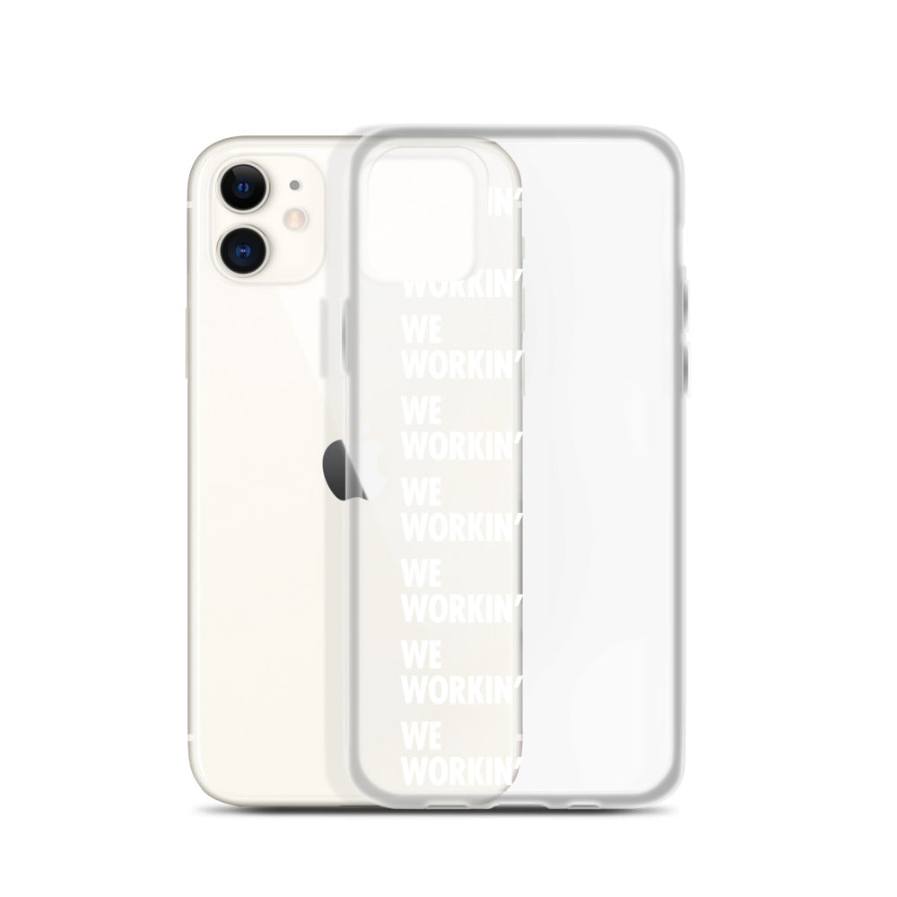 We Workin' iPhone Case (white)