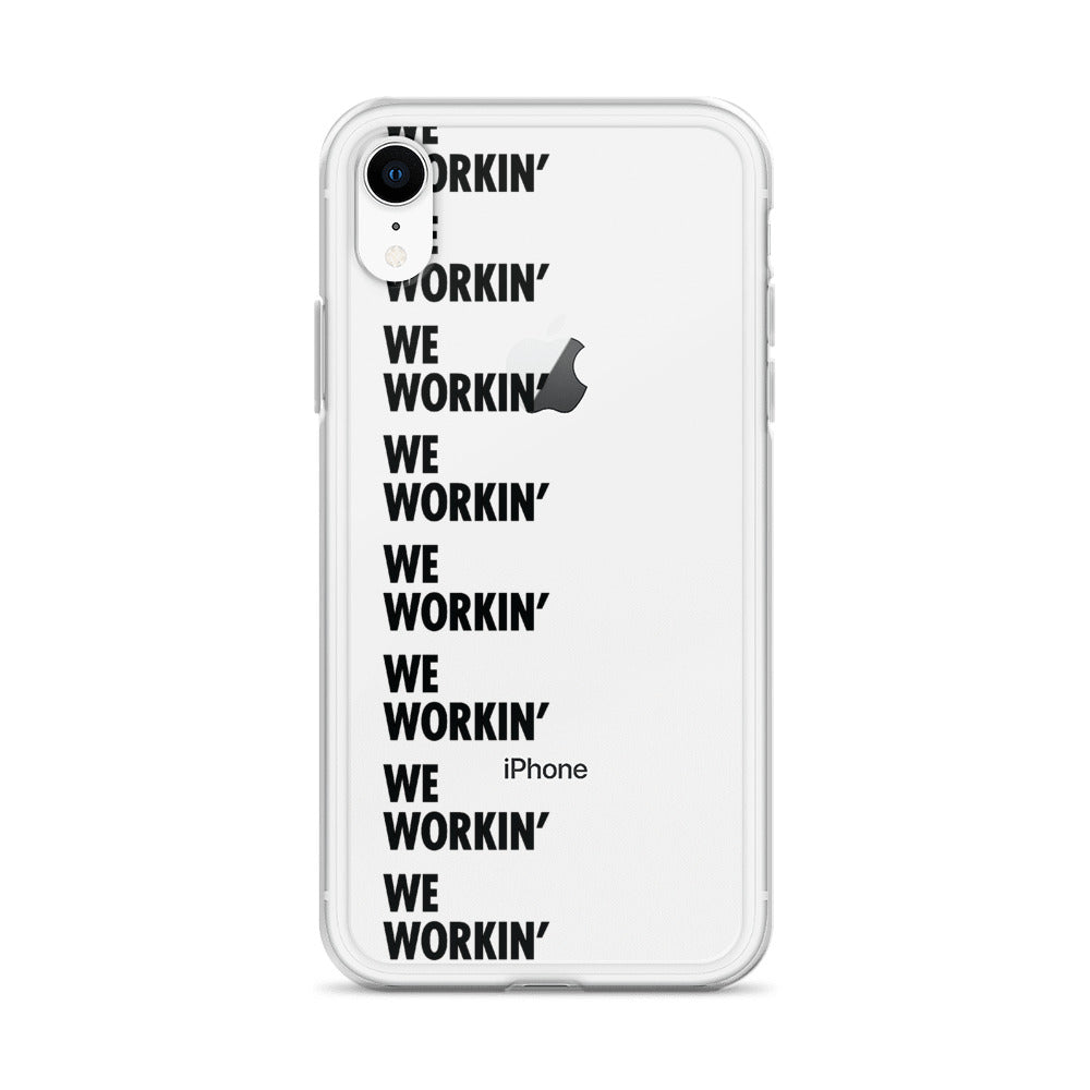 We Workin' iPhone Case (black)