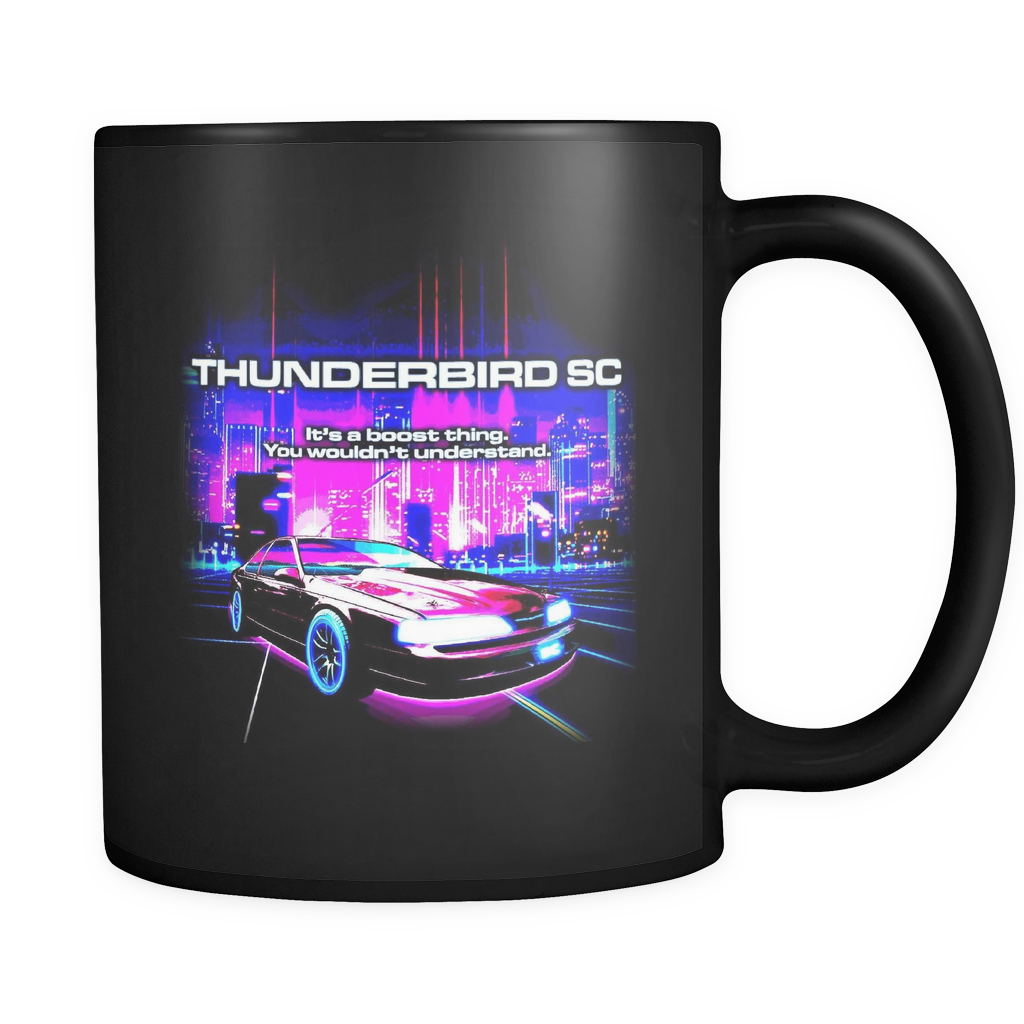 It's a Boost Thing Thunderbird SC Super Coupe Mug