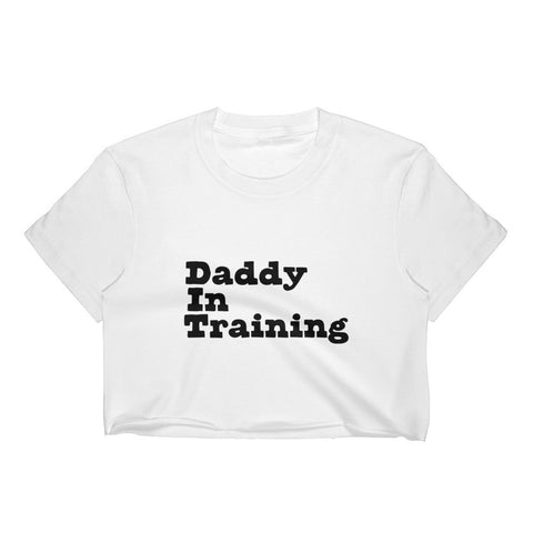Daddy in Training Crop Top