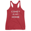 Comey is my Homie Ladies Tank