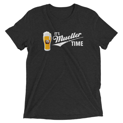 Mueller Time Mens Triblend Shirt