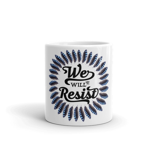 We Will Resist Mug