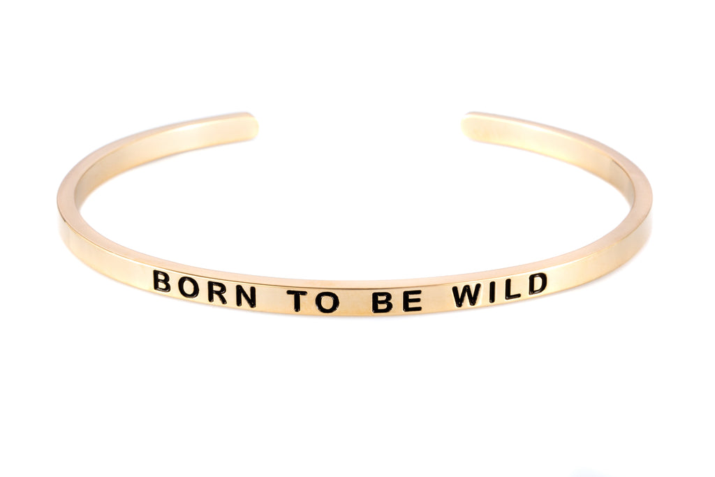 """BORN TO BE WILD"" Gold col. bracelet"
