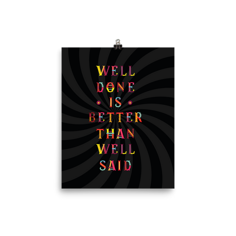 Unframed Well Said Print