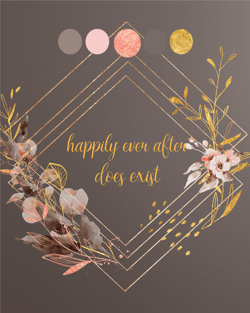 Downloadable Happy Ever After Print