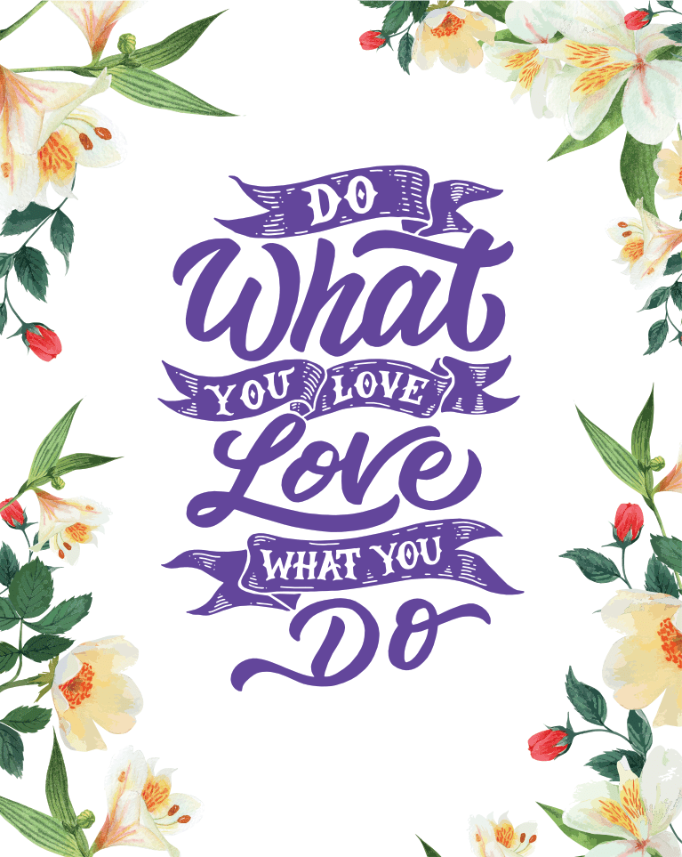 Downloadable Love What You Do Print