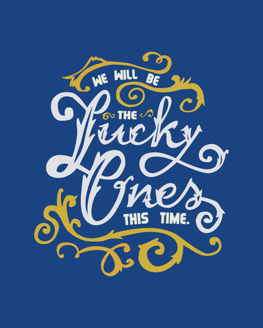 Downloadable Lucky Ones Print