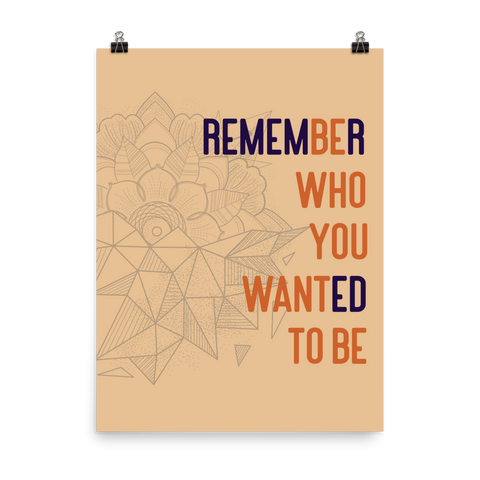 Unframed Remember Print