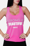 Strong is beautiful racerback - Pink