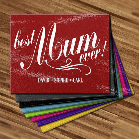 Best Mum Ever Glass Cutting Board (Temporary Out of Stock)