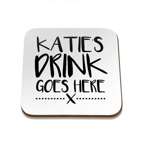 Drink Goes Here Square Coaster - Set of 4