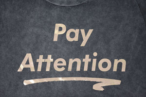 Pay Attention Acid Wash Drop Tail Tee