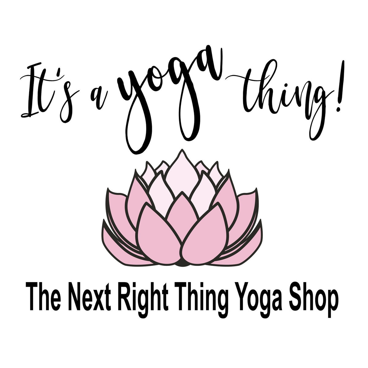 The Next Right Thing Yoga