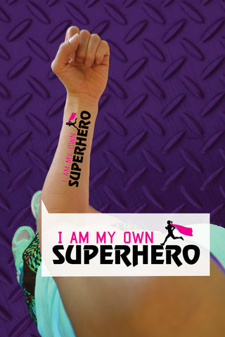 I am My Own Superhero Temporary Tattoo