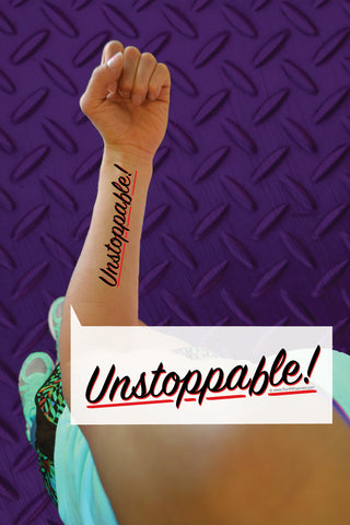 Unstoppable Temporary Tattoo
