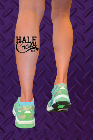 Half Crazy 13.1 Temporary Tattoo