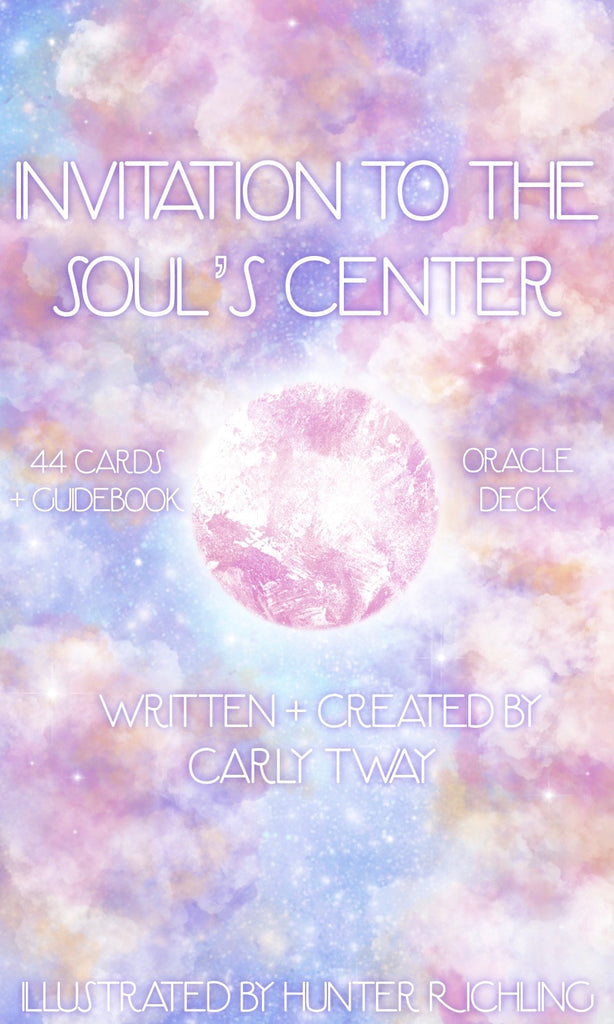 INVITATION TO THE SOUL'S CENTER ORACLE DECK & SOUNDS OF THE SOUL PORTAL