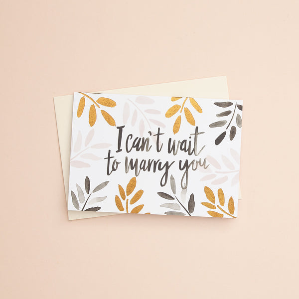 I Can't Wait to Marry You Greetings Card