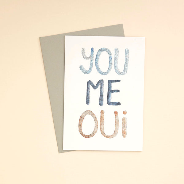 You, Me, Oui Greetings Card