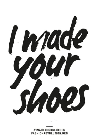 I Made Your Shoes Ethical Fashion