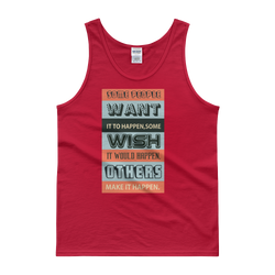 Wish it would happen men tank top design