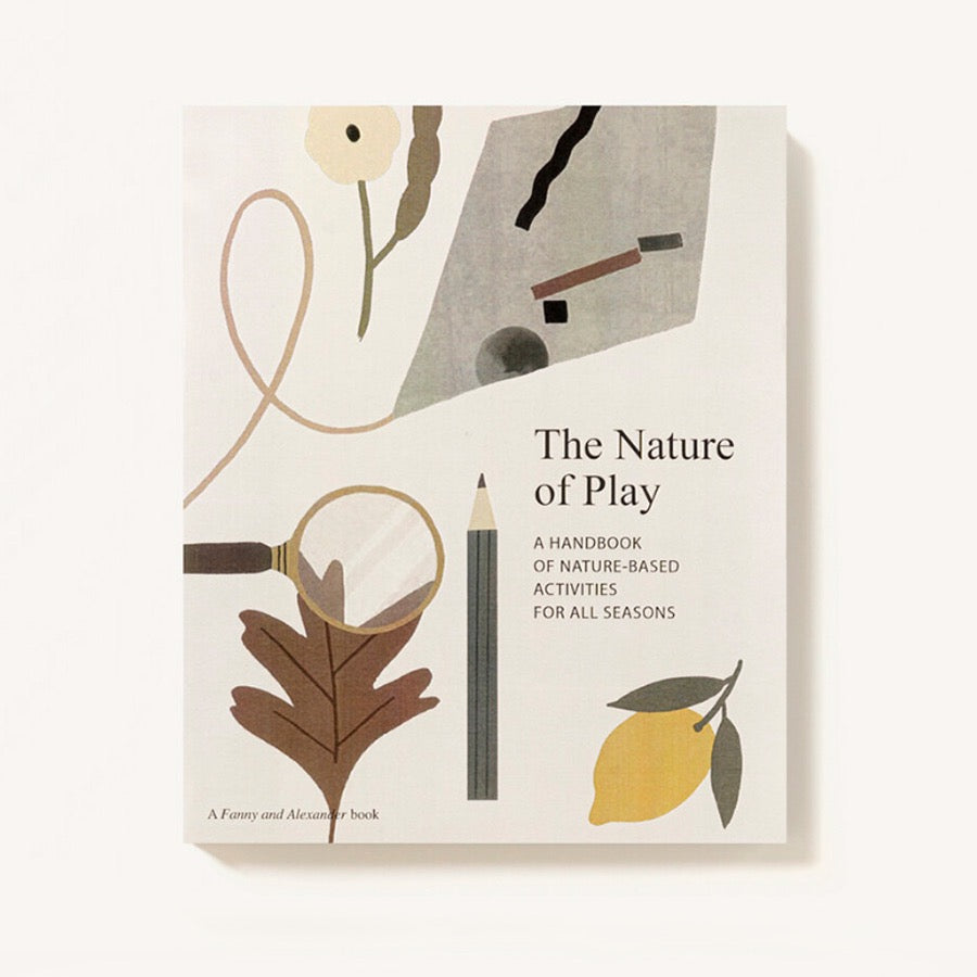 The Nature of Play- A Handbook of Nature Based Activities Children Toddler House of Mint