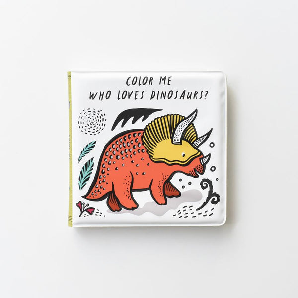 Color Me- Who Loves Dinosaurs Bath Book Wee Gallery House of Mint
