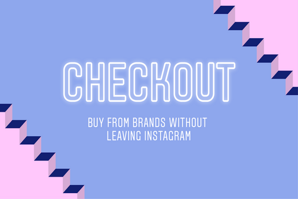 Checkout, lo nuevo de Instagram Shopping, ya disponible en Shopify