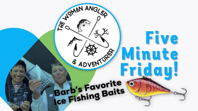 EP. 91 Barb's Favorite Ice Fishing Baits Revealed!
