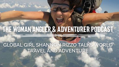 EP. 23 Global Girl Shannon Rizzo Talks World Travel and Adventure