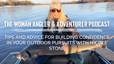 EP. 33 Tips and Advice for Building Confidence in Your Outdoor Pursuits with Nicole Stone