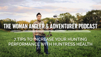 EP. 35 7 Tips to Increase Your Hunting Performance with Huntress Health