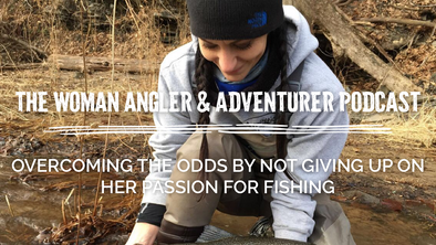 EP. 45 Overcoming the Odds by Not Giving up on Her Passion for Fishing!
