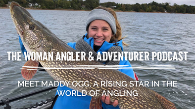 EP. 49 Meet Maddy Ogg, a Rising Star in the World of Angling