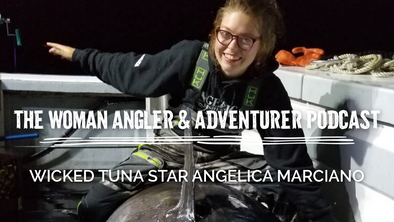 Ep. 50 Wicked Tuna Star Angelica Marciano