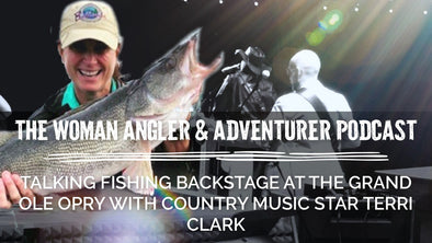EP. 57 Talking Fishing Backstage at the Grand Ole Opry with Country Music Star Terri Clark