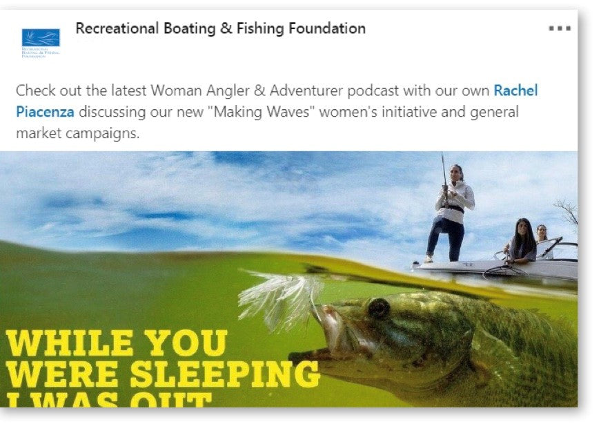 The Recreational Boating and Fishing Foundation's LinkedIn post about The Woman Angler & Adventurer podcast