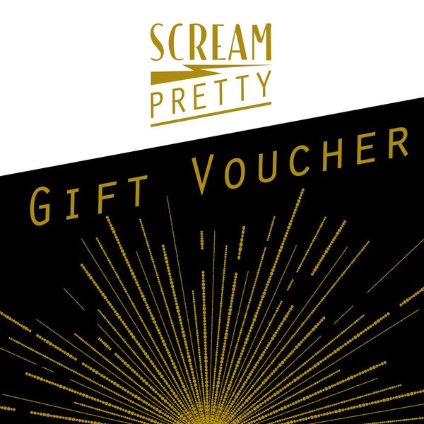 Scream Pretty Gift Voucher