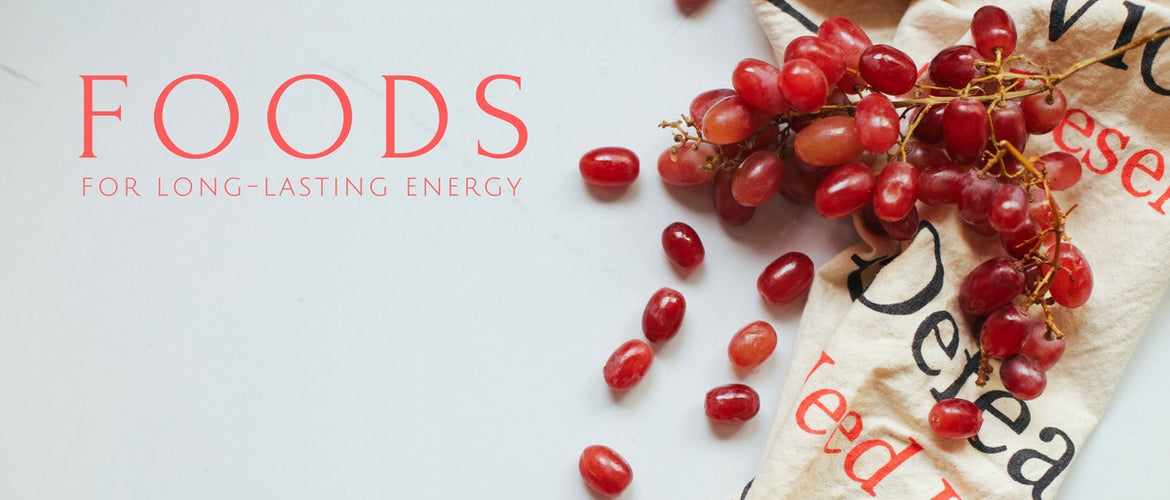 Foods for long- lasting energy