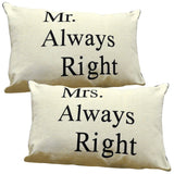 His And Hers Cushions - Mr Always Right And Mrs Always Right - Large Beige Linen Brown Edged With Black Lettering