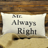 Mr Always Right And Mrs Always Right - Large Beige Linen Brown Edged With Black Lettering