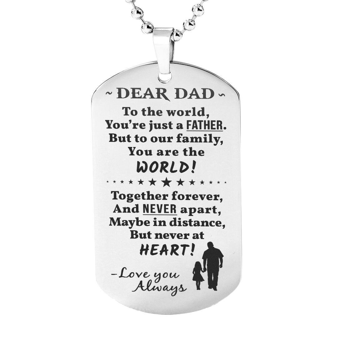 Dad You Are The World - Engraved Dog Tag Necklace | Heroic Defender