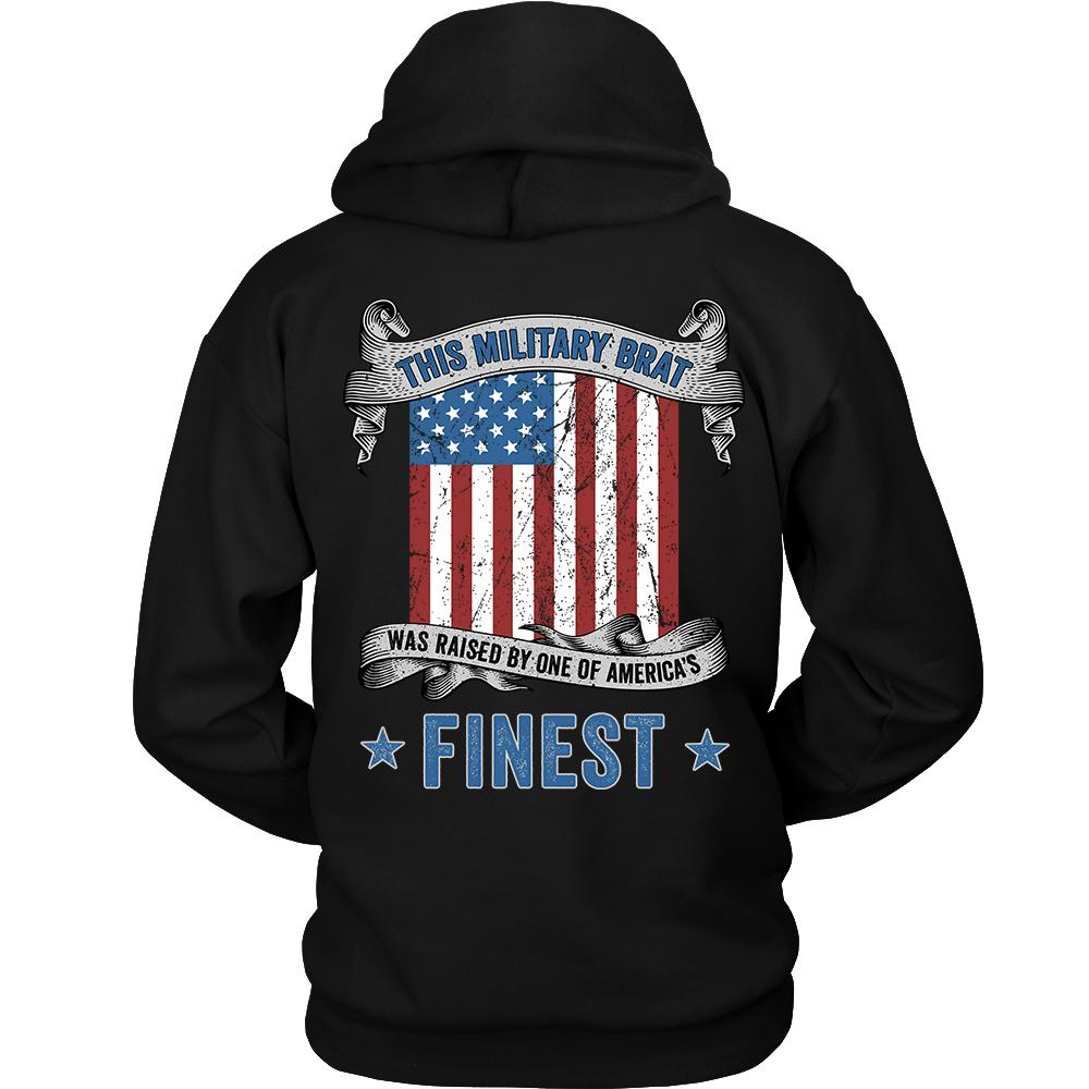 Military Brat Raised By America's Finest Sweatshirt | Heroic Defender