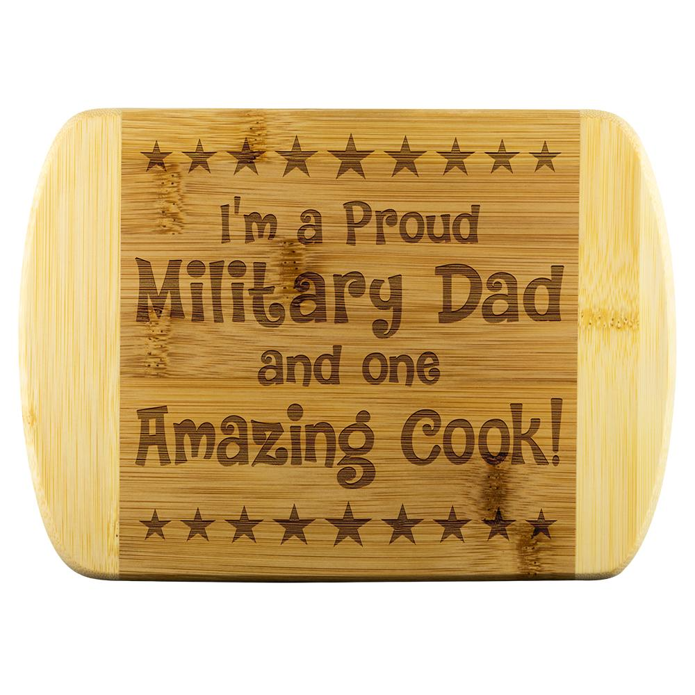 Military Dad & Amazing Cook Cutting Board | Heroic Defender