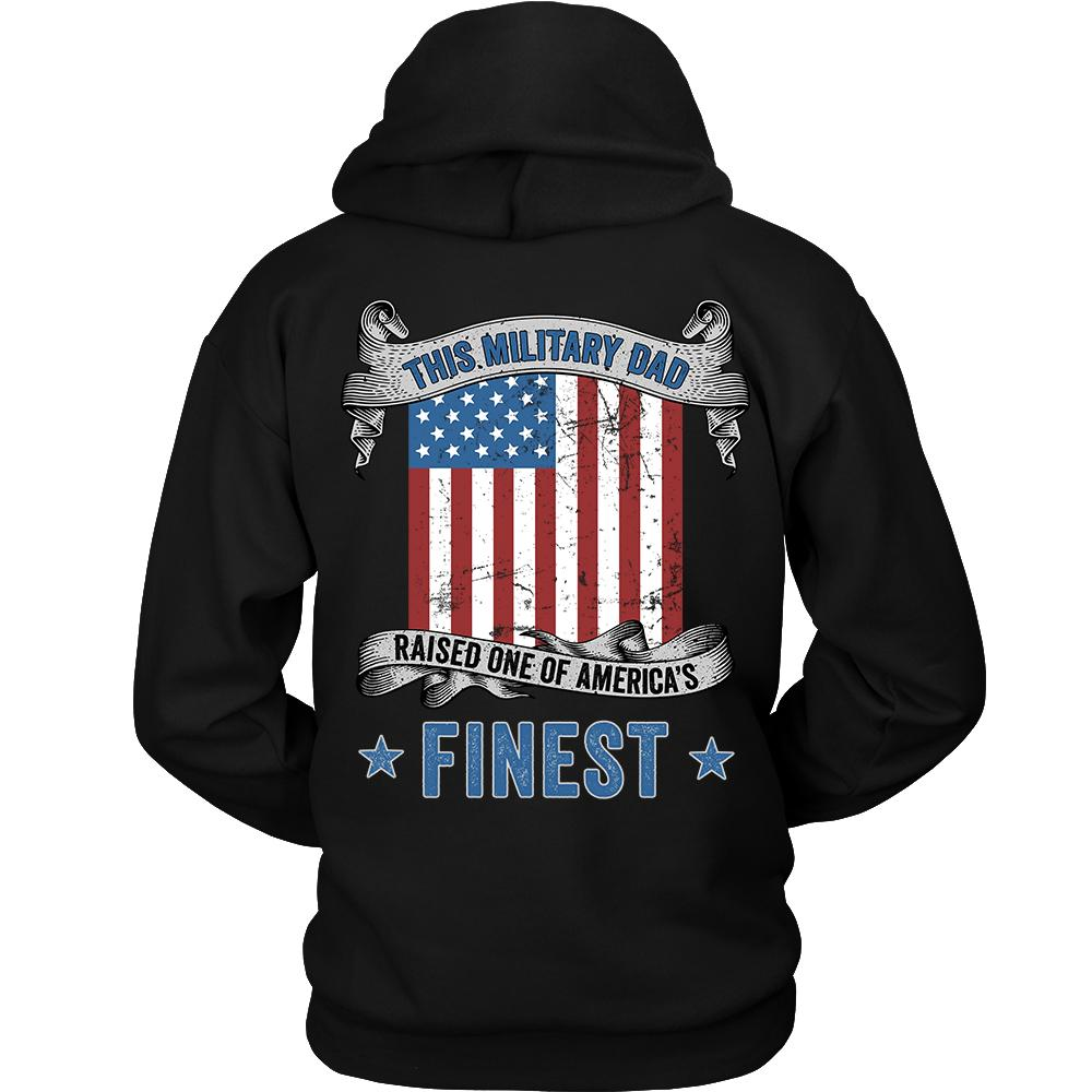 Military Dad Raised America's Finest Sweatshirt | Heroic Defender