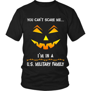 You Can't Scare Me Military Halloween Shirt