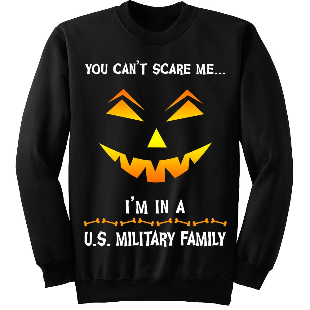 You Can't Scare Me Military Halloween Sweatshirt | Heroic Defender