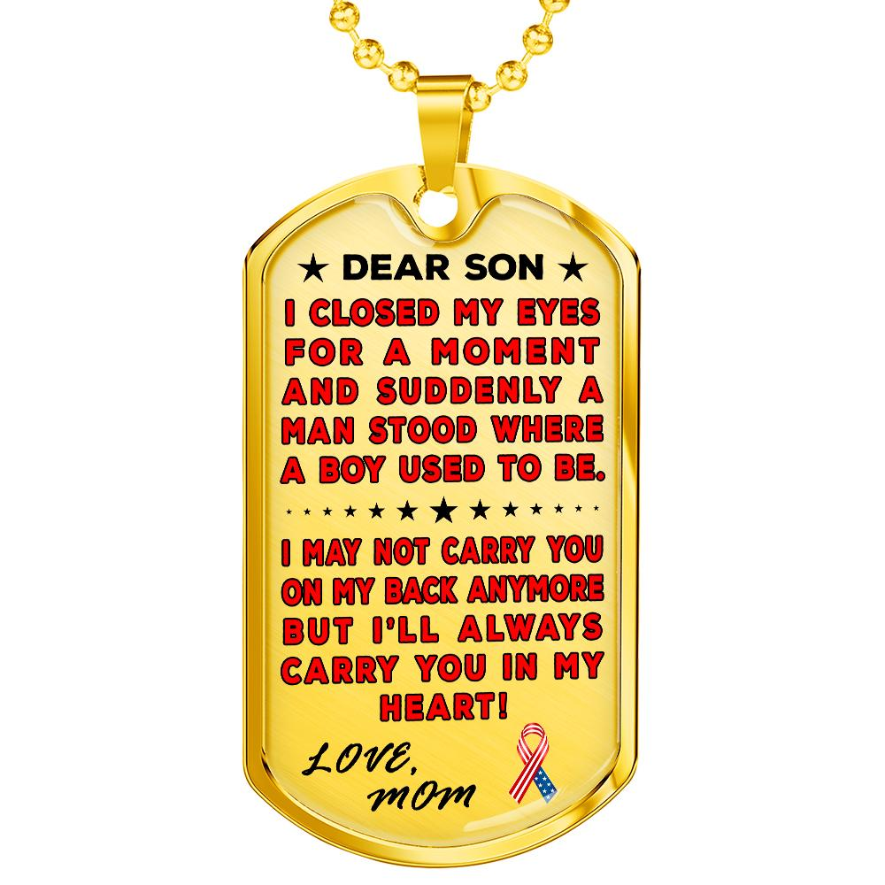 "Military Mom To Son ""You're In My Heart"" Dog Tag 